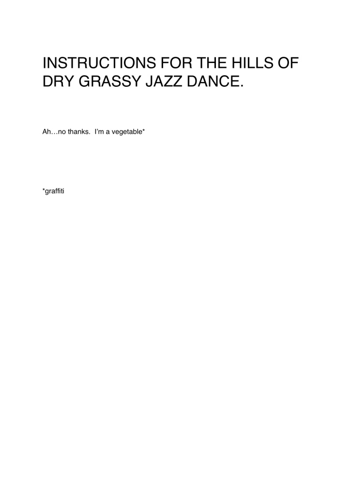 Instructions for the hills of dry grassy jazz dance
